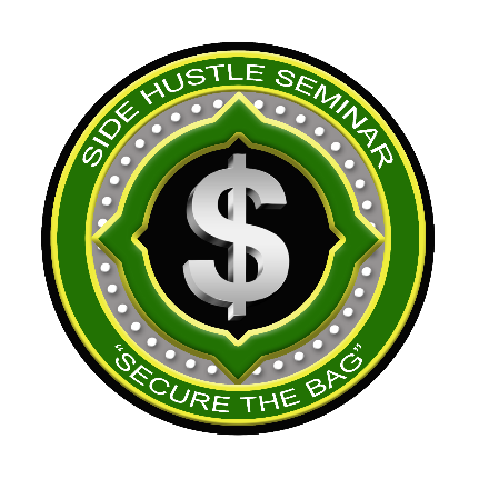 Side Hustle Seminar - SADA Services, LLC