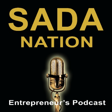 SADA Nation Podcast hosted by Larry McClelland (The Entrepreneur's Podcast)